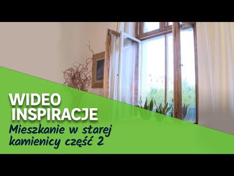 Mieszkanie w starej kamienicy część 2 (wideo)