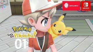 Pokémon Let's Go Pikachu Nintendo Switch Gameplay Walkthrough Part 1