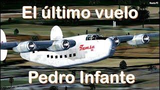 The las flight of Pedro Infante - TAMSA Cargo Flight (Reconstruction)