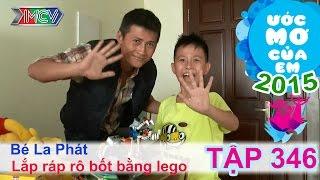 Lắp ráp Rô-bốt bằng Lego - bé Nguyễn La Phát | ƯỚC MƠ CỦA EM | 150816