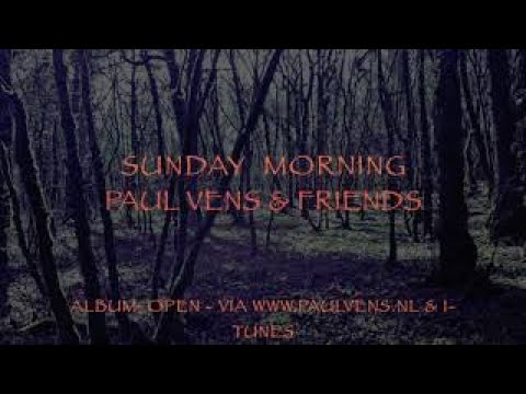 Paul Vens & Friends - Sunday Morning