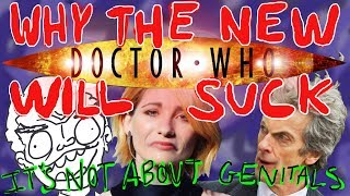 DR REVIEW: Why The New Doctor Who Will Suck (It's Not About Genitals)