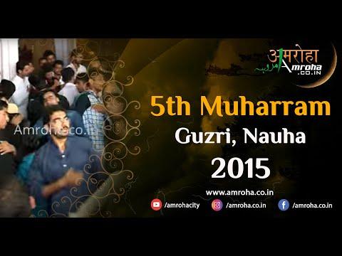 Noha-rahe khuda main 72 ka khoon diya sheh ne-samar mujtaba-5th muharram 2015-guzri-sughran-amroha