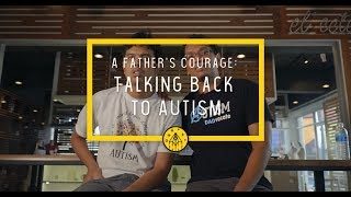 ANECDOTE | A Father's Courage: Talking Back to Autism #2