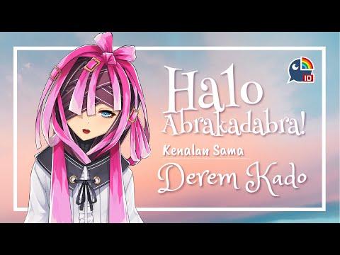 【Vtuber Indonesia】Halo Abrakadabra, Derem Kado di sini!【NIJISANJI ID】