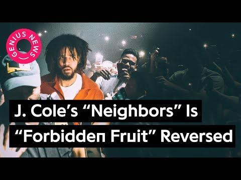 "J. Cole's ""Neighbors"" Beat Is ""Forbidden Fruit"" Reversed 