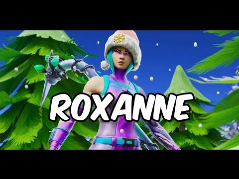 Fortnite Montage - Roxanne (CLEAN)