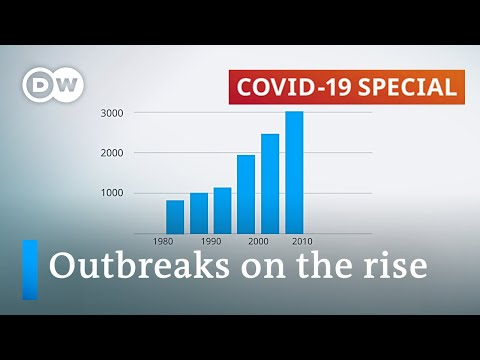Why are outbreaks of infectious diseases on the rise? | COVID-19 SPECIAL