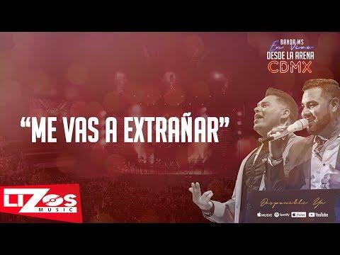 BANDA MS - ME VAS A EXTRAÑAR (EN VIVO CDMX) - LETRA
