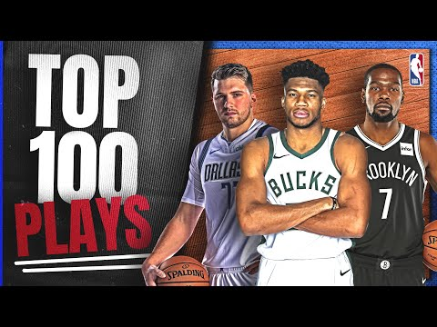 The Top 100 Plays From The 2020-21 Season! ?