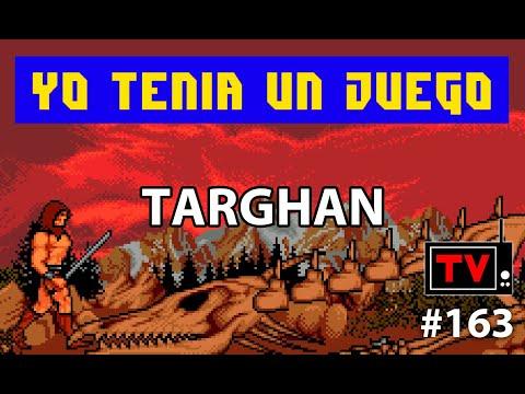 Yo Tenía Un Juego TV #163 - Targhan (Amiga)