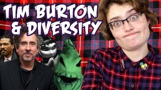 Tim Burton's Problem with Diversity || Plaid & Prejudice
