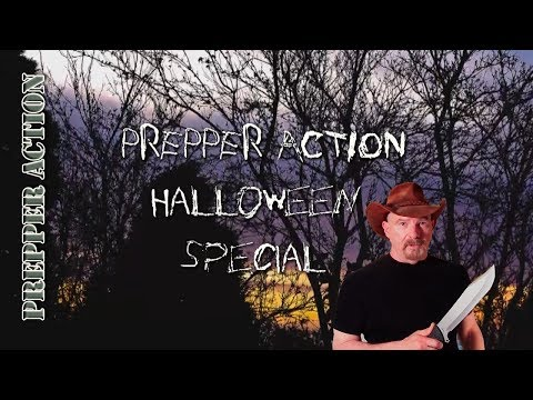 Prepper Action Halloween special