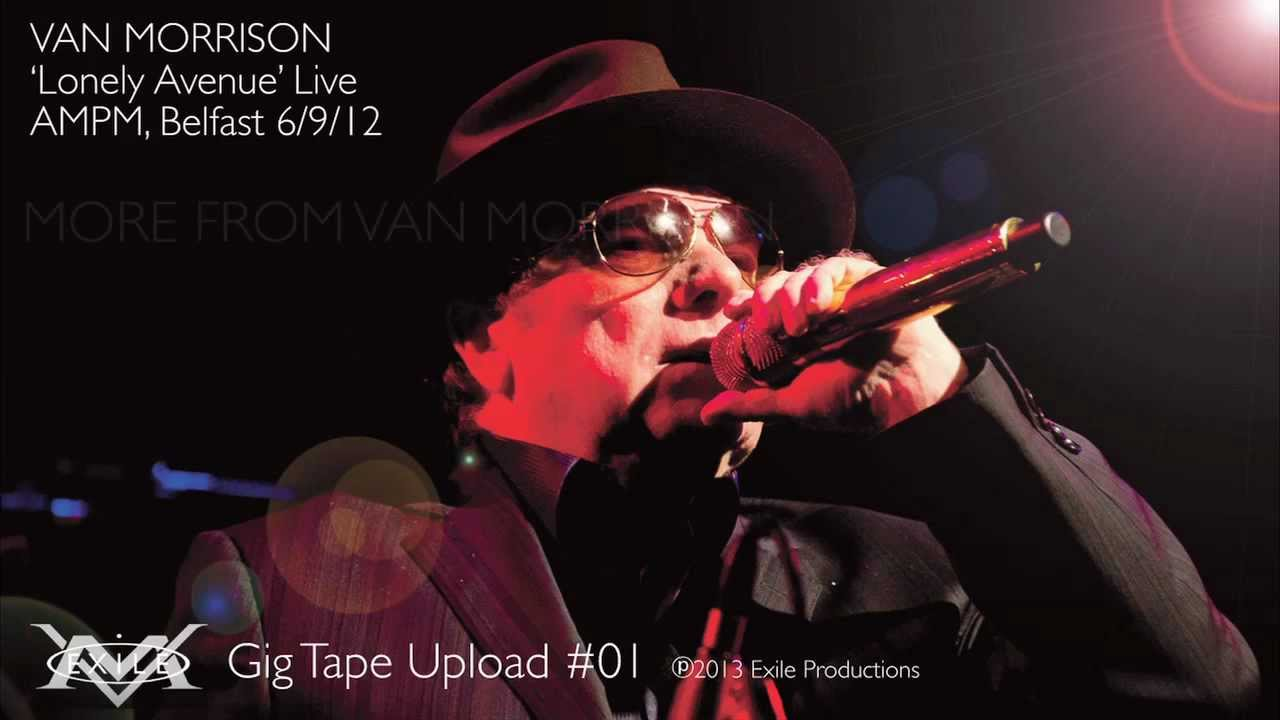Van Morrison Lonely Avenue Live In Concert Youtube