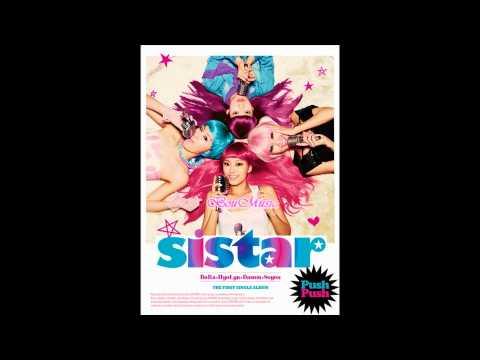 SISTAR (씨스타) - Push Push (푸쉬푸쉬) ~Audio~