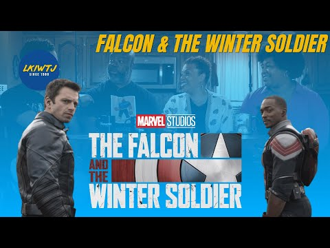 Why Falcon and The Winter Soldier is Great - #LKIWTJ Episode 15