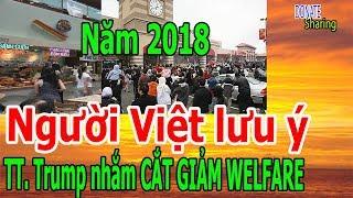 Người Việt l,ư,u ý TT. Trump nh,ắ,m C,Ắ,T GI,Ả,M WEL,FARE năm 2018 - Donate Sharing