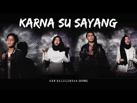 Gen Halilintar - Karna Su Sayang (Official Cover Video) Near Ft. Dian