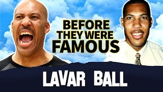 LaVar Ball | Before They Were Famous | Ball In The Family