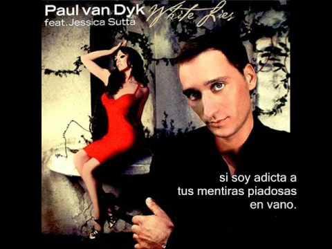 Jessica Sutta & Paul Van Dyk-White Lies(subtitulada al español)