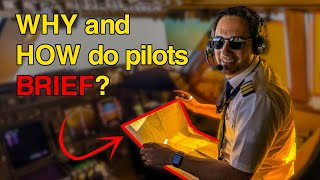 How do PILOTS prepare BRIEFINGS? LEARN how pilots give departure and approach briefings! CAPTAIN JOE