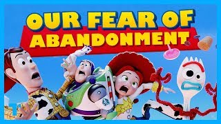 Toy Story is About Our Fear of Abandonment