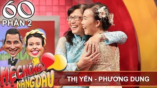 The husband protect his wife when his mother complain about her Thi Yen-Phuong Dung MCND #60