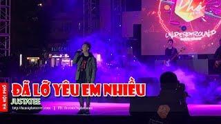 JustaTee - Đã Lỡ Yêu Em Nhiều - Phố Concert