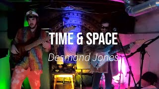 Desmond Jones // Time & Space // Live 1-16-21 (Patreon Livestream)