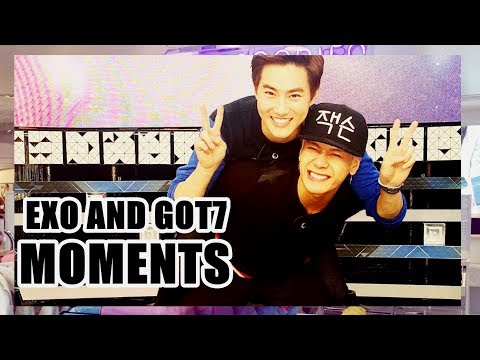 EXO AND GOT7 MOMENTS