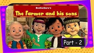 Story on Division & Unity - The farmer and his sons - Part 2 - English |  Bodhaguru stories