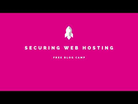 How to Set Up and Secure Web Hosting For Your Blog