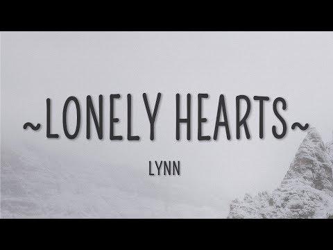 Lynn - Lonely Hearts (Lyrics)