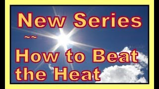 Intro to New Series: How Nomads Beat the Heat