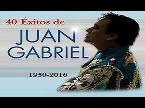 Lo Mejor de JuanGabriel 40 Grandes Éxitos   Especial 10,000 Subs