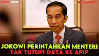 Jokowi Perintahkan Menteri Tak Tutupi Data ke APIP
