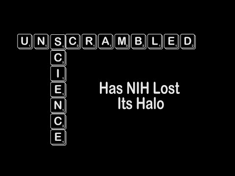 Has NIH Lost Its Halo?