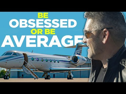 Be Obsessed Or Be Average - Grant Cardone photo