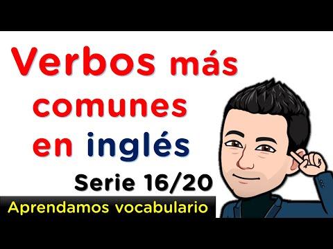 Aprendamos fácilmente verbos en Inglés con pronunciación - Serie 16 de 20