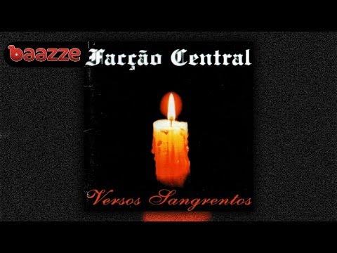 Baixar Facção Central - Versos Sangrentos (1999) Full Album