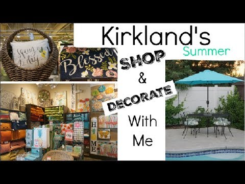 SHOP & DECORATE WITH ME AT KIRKLAND'S SUMMER DECOR & OUTDOOR COLLECTION | Momma From Scratch
