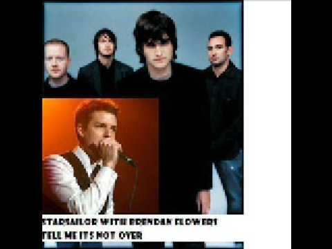 Starsailor vs. The Killers - Tell Me It's Not Over (Audio Only)