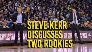Steve Kerr on Jordan Bell's play, shooting of Lonzo Ball