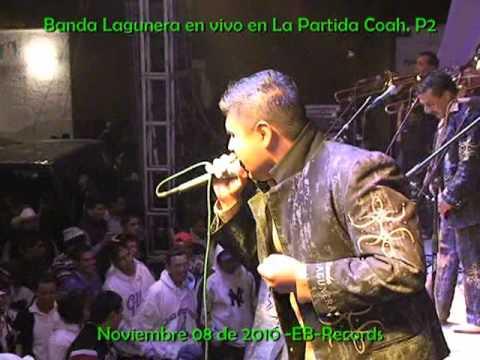 Banda Lagunera en vivo en La Partida Coah.nov. 08 de 2010.P2.