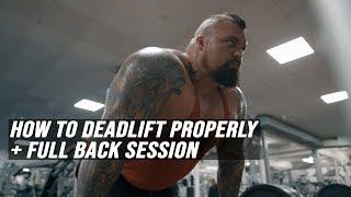 How To Deadlift Properly + Full Back Session