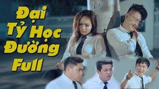 Phim Hài Hành Động 2018 Đại Tỷ Học Đường - Xuân Nghị, Thanh Tân, Duy Phước, Wendy Thảo, TiTi HKT