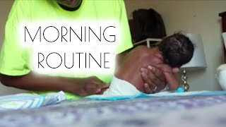 MORNING ROUTINE NEWBORN EDITION