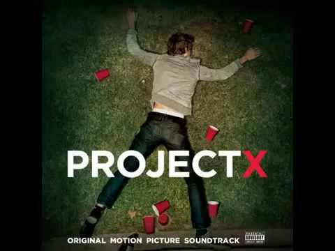 The Original-Project X Soundtrack-Pursuit of Happiness