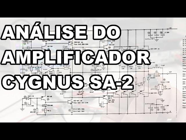 INTERESSANTE! ENTENDA O AMPLIFICADOR CYGNUS SA-2
