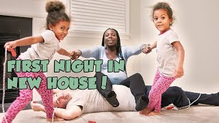 CRAZY FIRST NIGHT IN NEW HOUSE